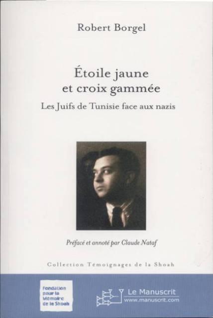 Robert Borgel. Etoile Jaune Et Croix Gammee. Manuscrit, 2007